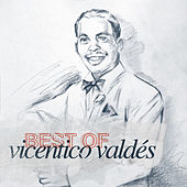Best of Vicentico Valdés by Vicentico Valdes