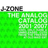 Play & Download The Analog Catalog: 2001-2007 by J-Zone | Napster