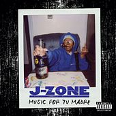 Play & Download Music For Tu Madre by J-Zone | Napster