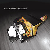 Play & Download Surrender by Michael Thompson | Napster