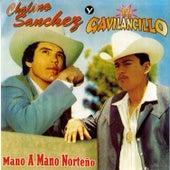 Play & Download Mano A Mano by Chalino Sanchez | Napster