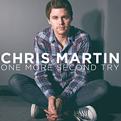 Play & Download One More Second Try by Chris Martin | Napster