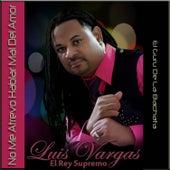 No Me Atrevo Hablar Mal Del Amor - Single by Luis Vargas