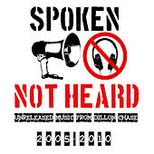 Play & Download Spoken  Not Heard by Dillon Chase | Napster