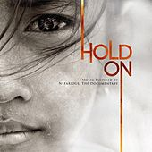 Play & Download Hold On (Music Inspired By Nefarious, The Documentary) by Various Artists | Napster