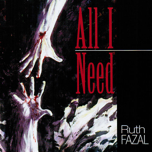 Play & Download All I Need by Ruth Fazal | Napster