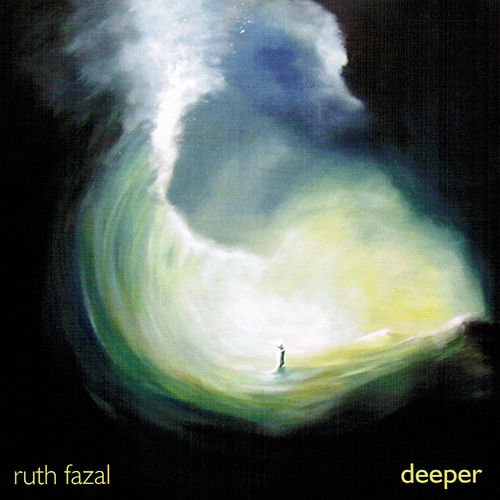 Deeper by Ruth Fazal