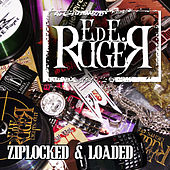 Play & Download Ziplocked & Loaded by Ed E. Ruger | Napster