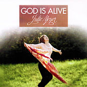 Play & Download God Is Alive by Julie Meyer | Napster