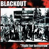 Fight for tomorrow by The Blackout