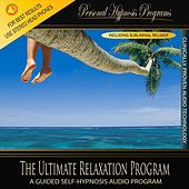 Play & Download Self Hypnosis - The Ultimate Relaxation Program by Personal Hypnosis Programs | Napster