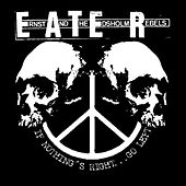 Play & Download If Nothing's Right...Go Left by Eater | Napster