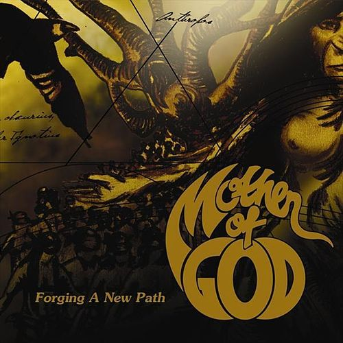 Play & Download Forging a new path by Mother of god | Napster