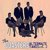 Play & Download The Coasters: Alternate Takes Vol. 2 by The Coasters | Napster