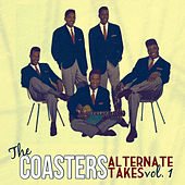 The Coasters: Alternate Takes Vol. 1 by The Coasters