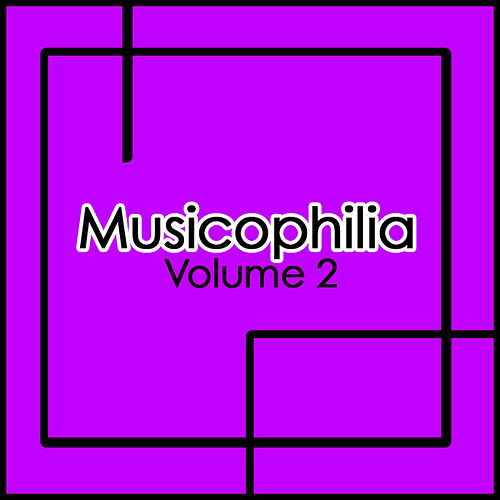 Play & Download Musicophilia by Various Artists | Napster