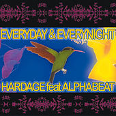 Everyday and Everynight by Hardage