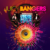 Juicy Bangers, Vol. 3 by Various Artists