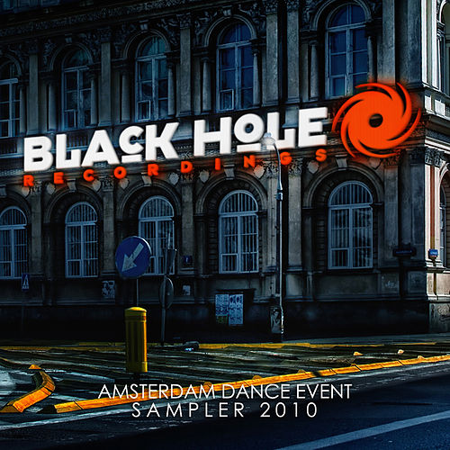 Play & Download Black Hole Recordings ADE Sampler 2010 by Various Artists | Napster