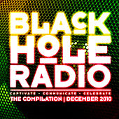 Play & Download Black Hole Radio December 2010 by Various Artists | Napster
