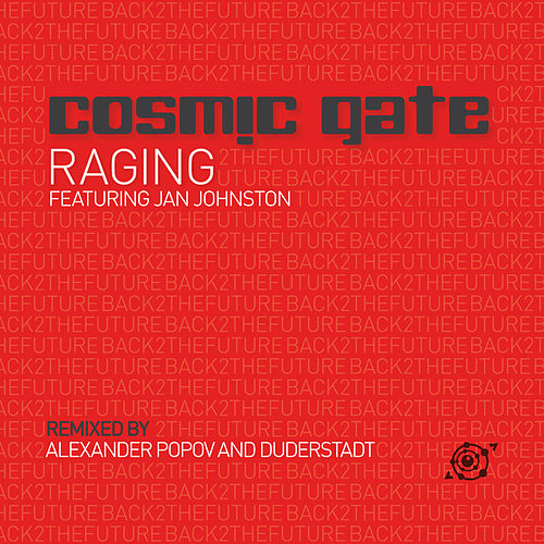 Play & Download Raging by Cosmic Gate | Napster