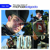 Play & Download The Very Best of Michael Salgado by Michael Salgado | Napster