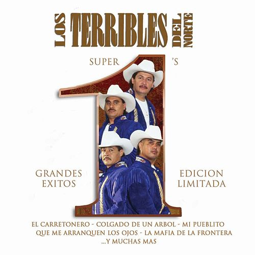 Play & Download Super #1's - Grandes Exitos by Los Terribles Del Norte | Napster