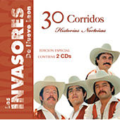 Play & Download 30 Corridos- Historias Nortenas by Los Invasores De Nuevo Leon | Napster