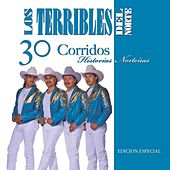 Play & Download 30 Corridos- Historias Nortenas by Los Terribles Del Norte | Napster