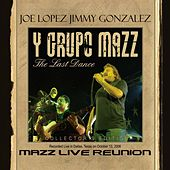 Play & Download Mazz Live Reunion - The Last Dance by Various Artists | Napster