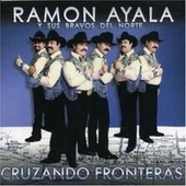 Play & Download Cruzando Fronteras by Ramon Ayala Y Sus Bravos Del Norte | Napster