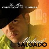 La Mejor Coleccion de Cumbias by Michael Salgado