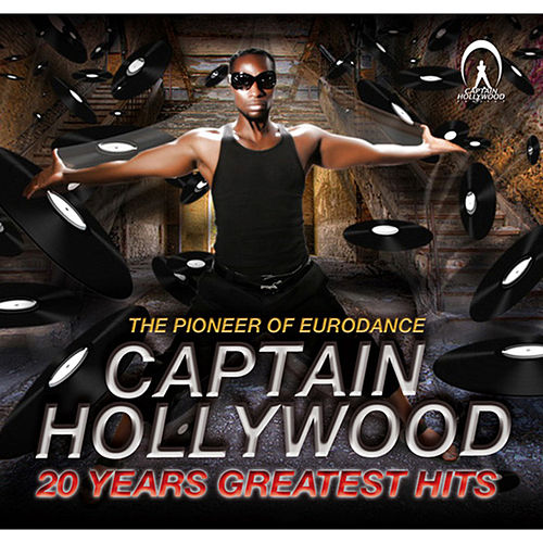 Play & Download Greatest Hits by Captain Hollywood Project | Napster