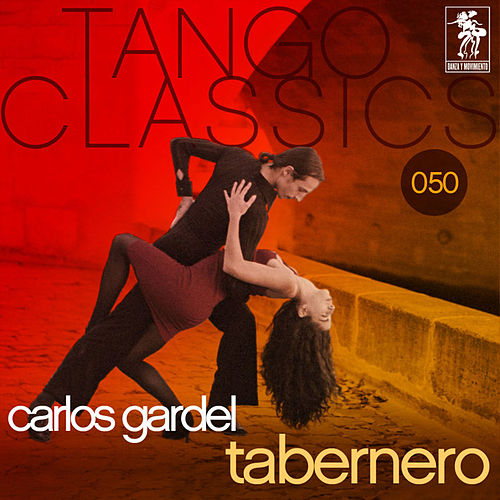 Play & Download Tabernero by Carlos Gardel | Napster