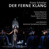 Schreker: Der ferne Klang by American Symphony Orchestra