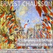 Play & Download Chausson: Symphony in B-Flat Major & Poème de l'amour et de la mer by Various Artists | Napster