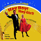 Play & Download Hey Boy! Hey Girl! by Ray Gelato | Napster