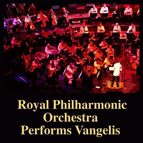Royal Philharmonic Orchestra Performs Vangelis by Royal Philharmonic Orchestra