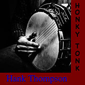 Play & Download Honky Tonk by Hank Thompson | Napster