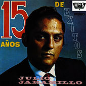 15 Años De Exitos by Julio Jaramillo