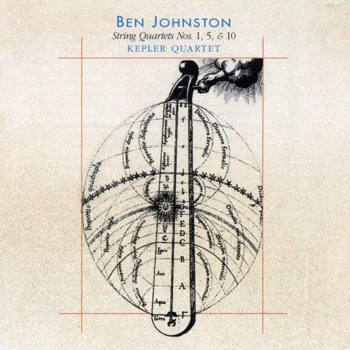 Ben Johnston: String Quartets Nos. 1, 5 & 10 by Kepler Quartet