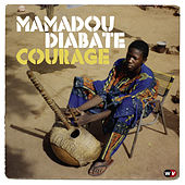 Courage by Mamadou Diabate