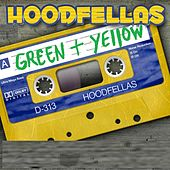 Play & Download Green and Yellow by Hood Fellas | Napster