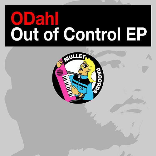 Out of Control EP by ODahl
