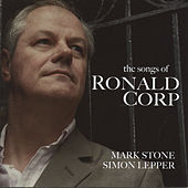 Play & Download The Songs of Ronald Corp by Mark Stone | Napster