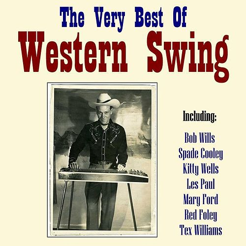 Play & Download The Very Best Of Western Swing by Various Artists | Napster