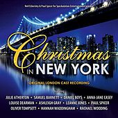 Christmas in New York (Original London Cast Recording) by Various Artists