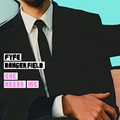 Play & Download She Needs Me - Single by Fyfe Dangerfield | Napster