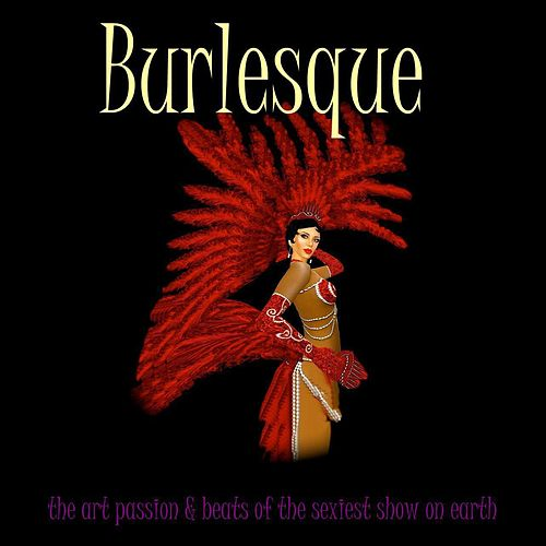 Play & Download Burlesque by Various Artists | Napster