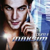 Play & Download Pure II by Maksim | Napster